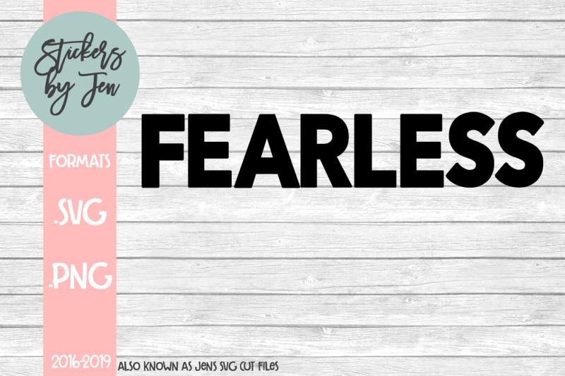 fearless-svg-cut-file