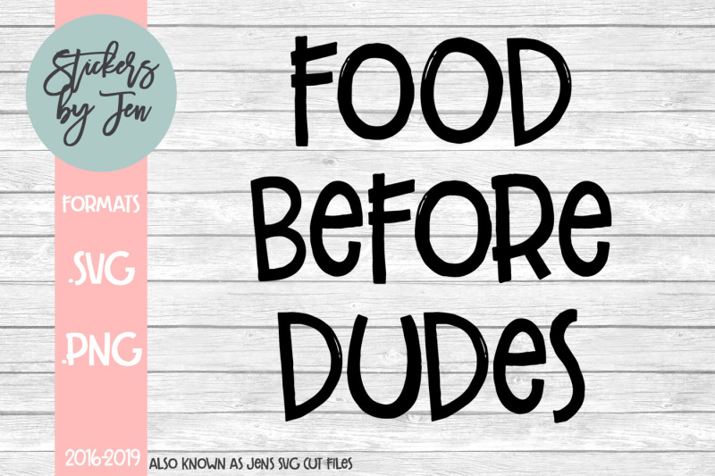 food-before-dudes-svg-cut-file
