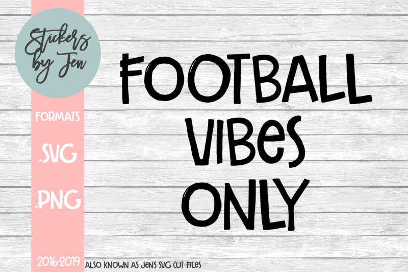 football-vibes-only-svg-cut-file