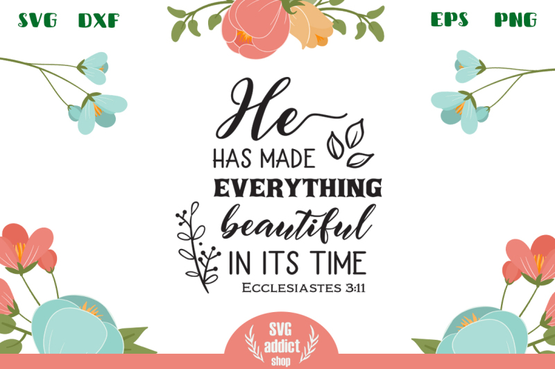 he-has-made-everything-beautiful-in-its-time-svg-cut-file