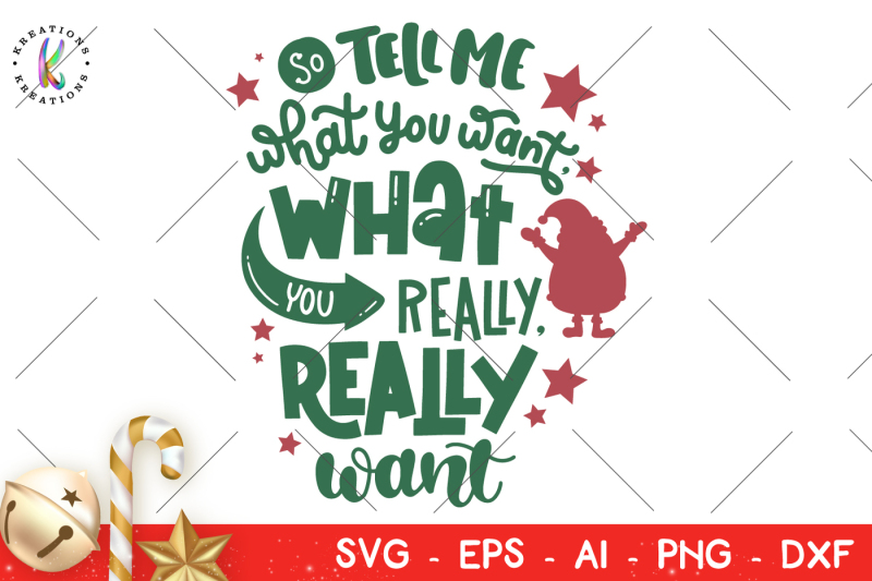 christmas-svg-so-tell-me-what-you-want-what-you-really-really-want-svg