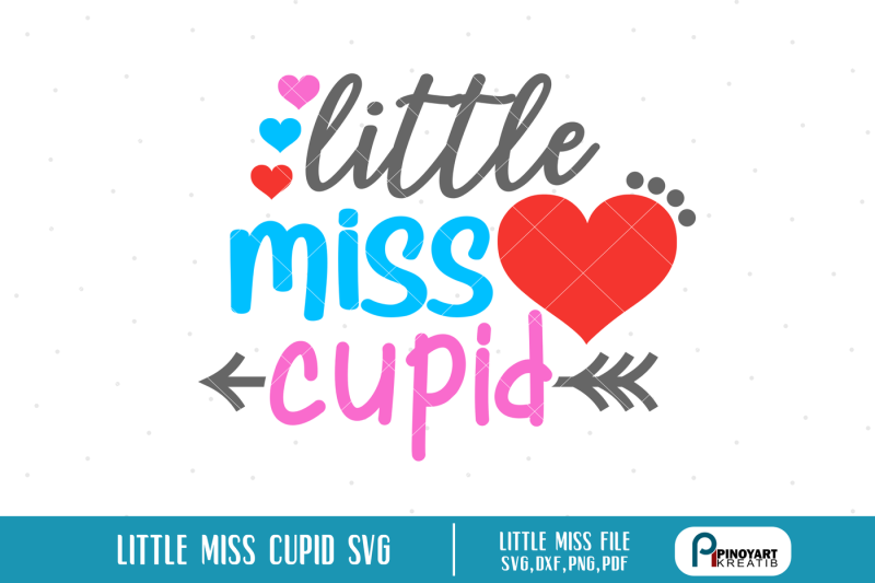 little-miss-cupid-svg-miss-cupid-svg-valentines-svg-svg-files-svg