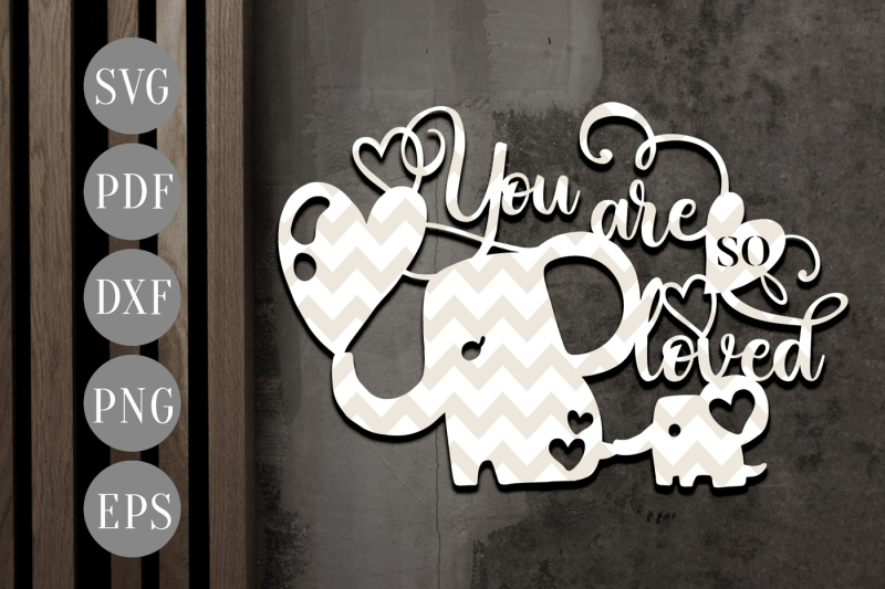 you-are-so-loved-papercut-template-baby-shower-ideas-clipart-svg-pdf