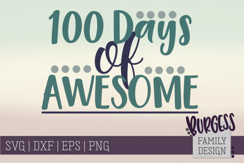 100-days-of-awesome-cut-file