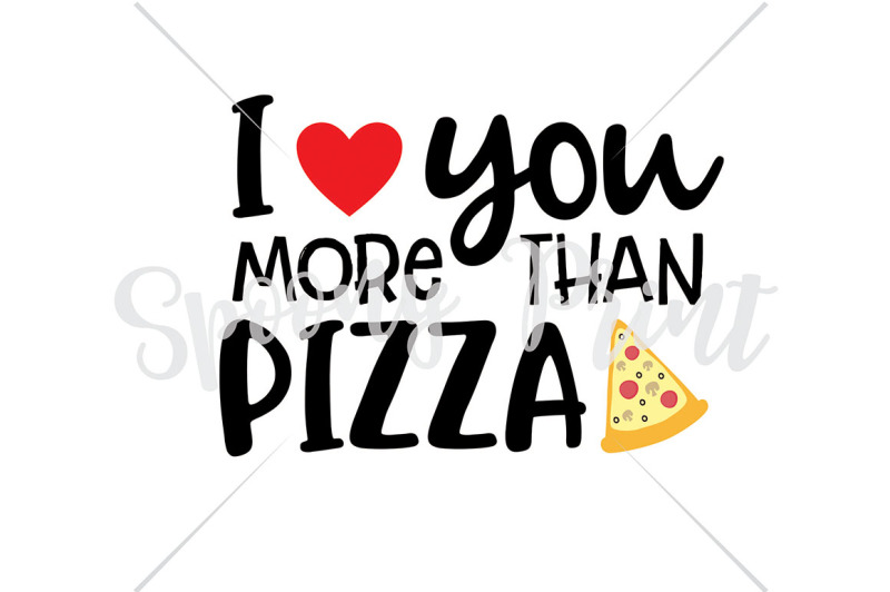 i-love-you-more-than-pizza