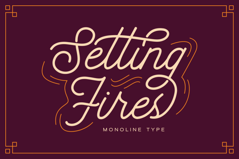 seting-fires-monoline-type