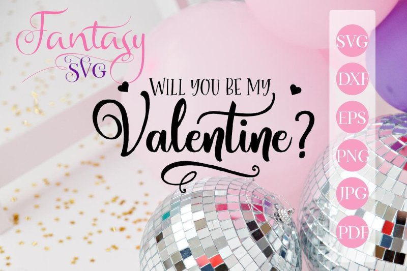will-you-be-my-valentine-svg-cut-file