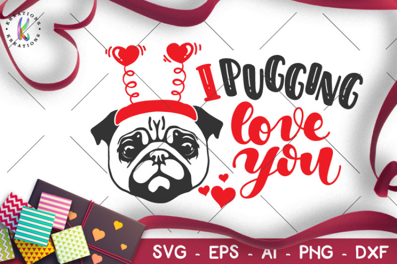 i-pugging-love-you-svg-pug-valentine-s-day-svg