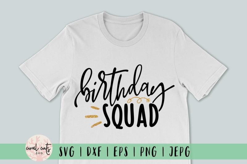 birthday-squad-birthday-svg-eps-dxf-png