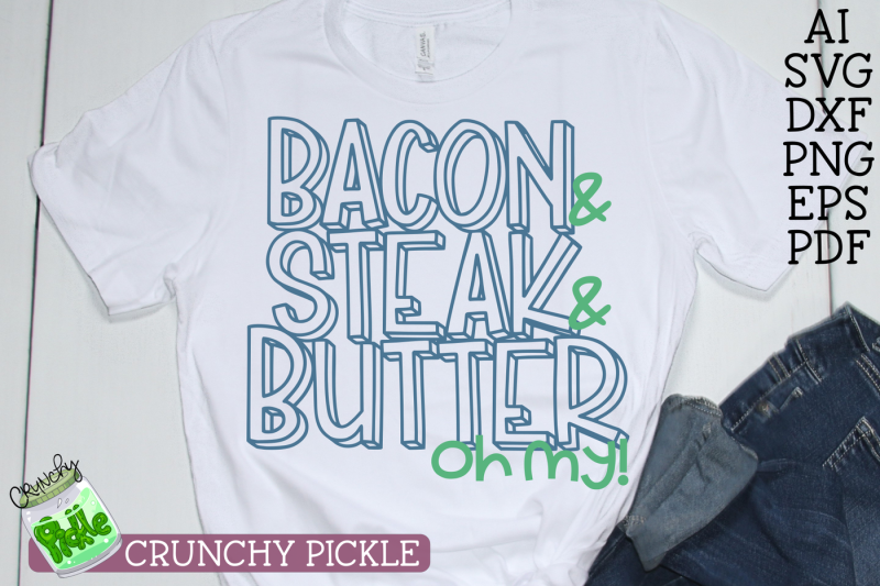 bacon-steak-and-butter-oh-my