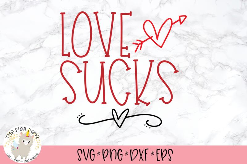 love-sucks-anti-valentine-svg-cut-file