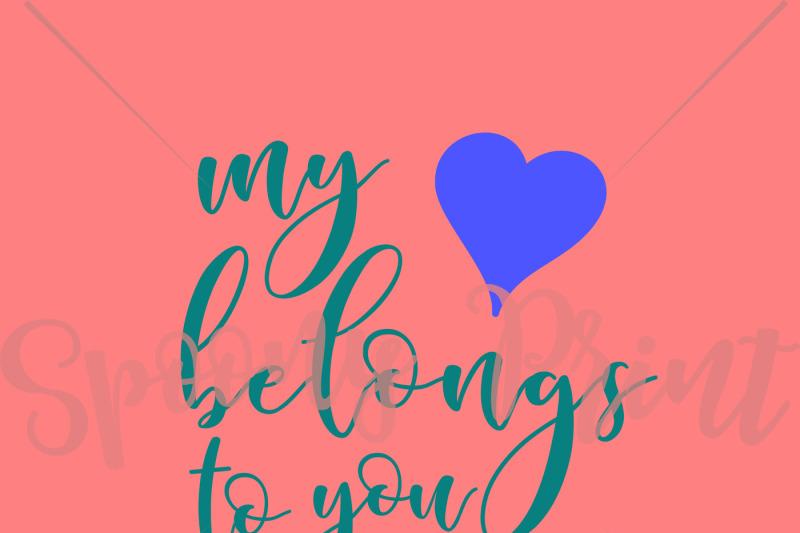 my-heart-belongs-to-you