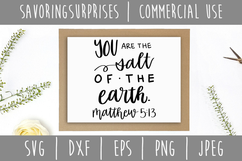 You Are The Salt Of The Earth Matthew 5 13 Svg Dxf Eps Png