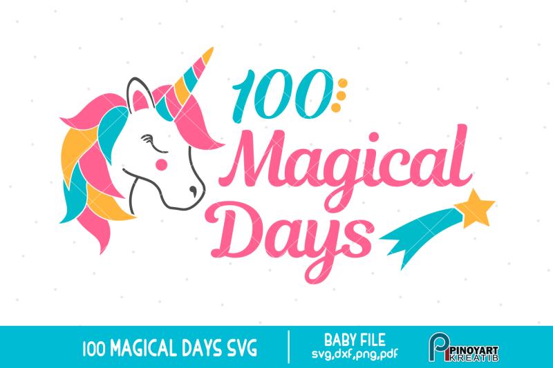 100-magical-days-svg-baby-100-days-svg-baby-svg-unicorn-svg-svg
