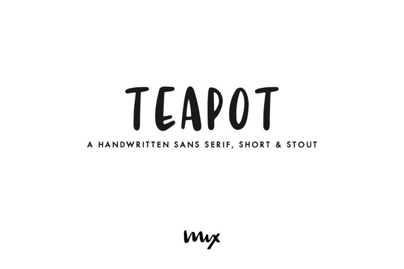teapot-a-handwritten-sans-serif