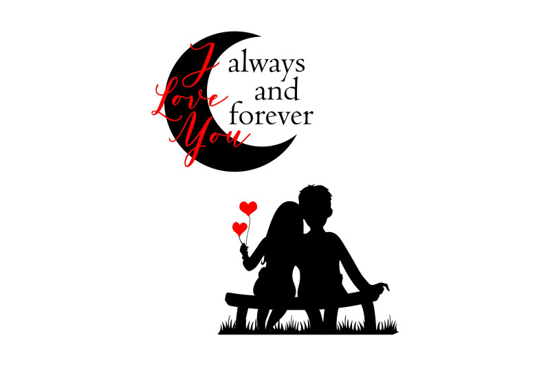 I Love You Always Forever Svg Eps Png By Studio 26 Design Co