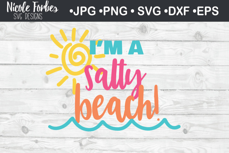 i-039-m-a-salty-beach-summer-svg-cut-file