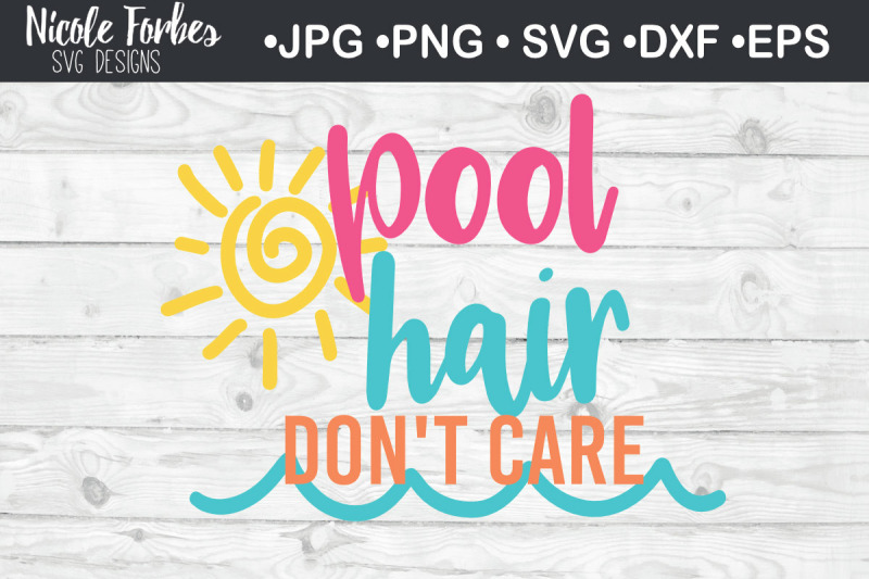 pool-hair-don-039-t-care-summer-svg-cut-file