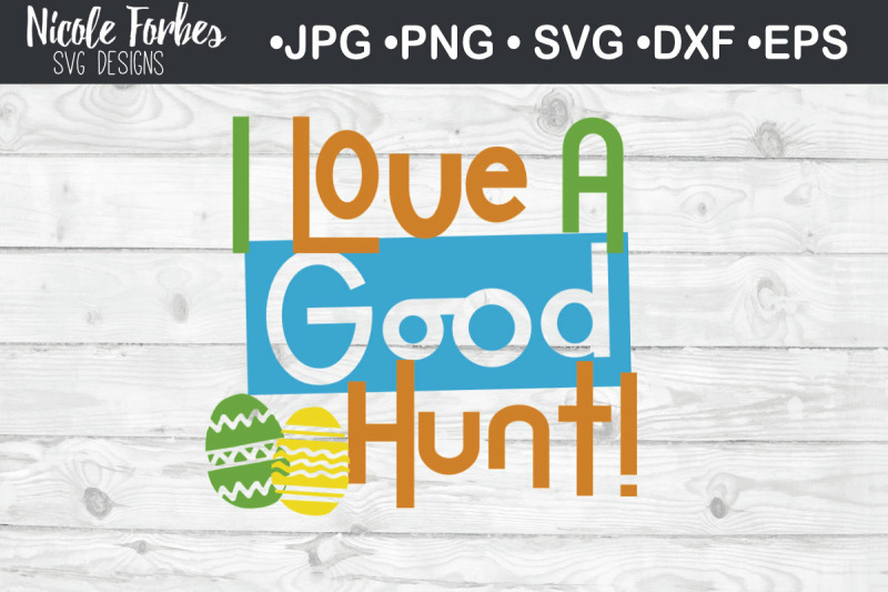 i-love-a-good-hunt-easter-svg