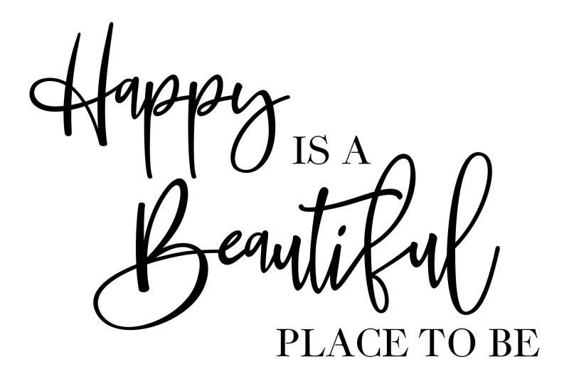 happy-is-a-beautiful-place-to-be-svg