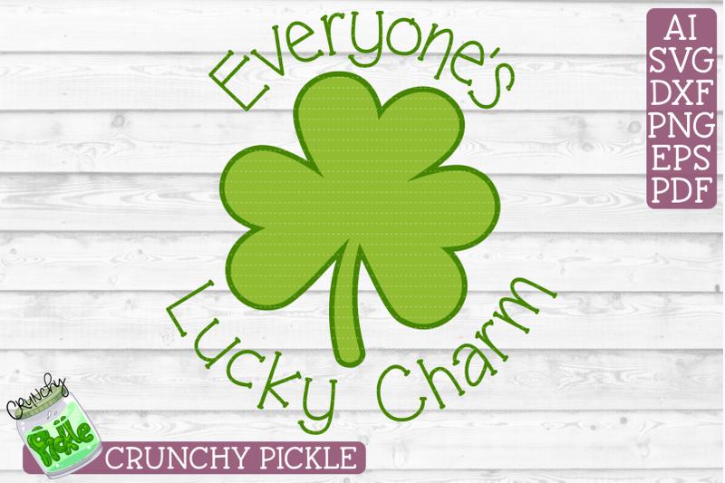 Everyone S Lucky Charm By Crunchy Pickle Thehungryjpeg Com