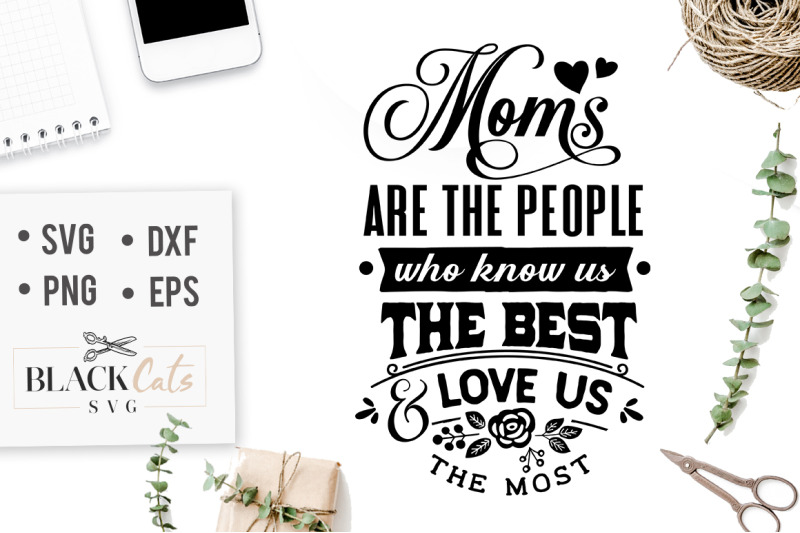 moms-are-the-people-who-know-us-the-best-svg