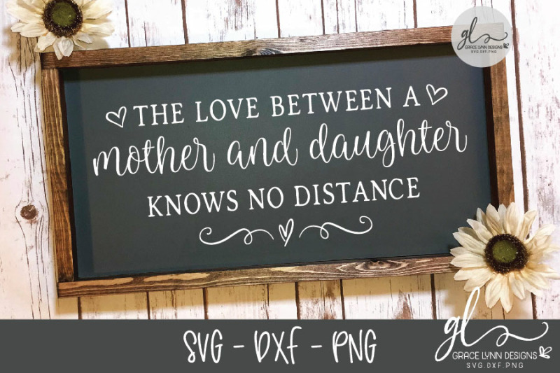 the-love-between-a-mother-and-daughter-knows-no-distance-svg-cut-fil