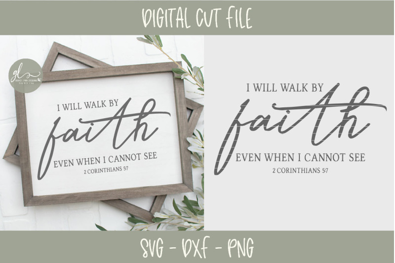 i-will-walk-by-faith-even-when-i-cannot-see-scripture-svg