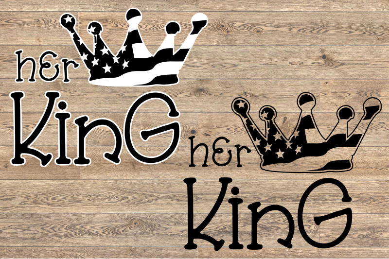 Her King Crown Usa Flag Svg Royal 4th July Fairy Tale 1264s By