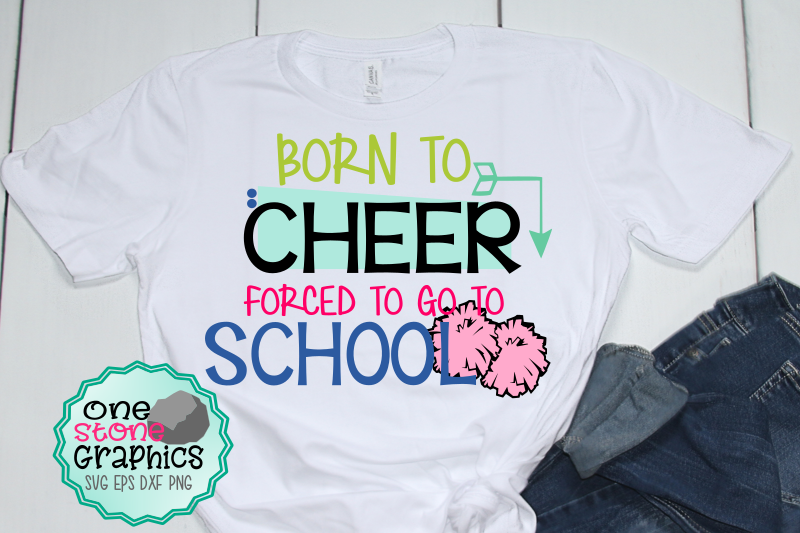 born-to-cheer-forced-to-go-to-school-svg-cheer-svg-cheerleader-svg