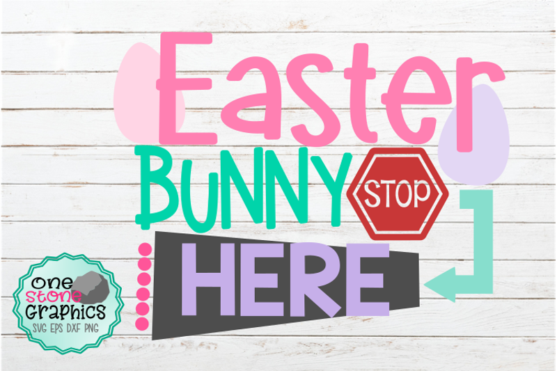 easter-bunny-stop-here-svg-easter-bunny-svg-easter-bunny-sign-svg