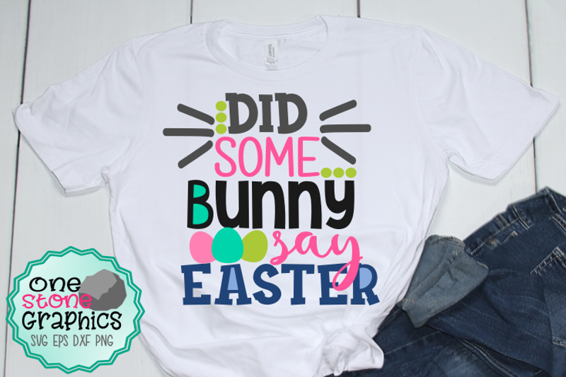 did-some-bunny-say-easter-svg-easter-svg-easter-svgs