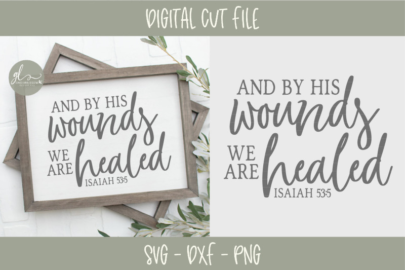 and-by-his-wounds-we-are-healed-scripture-svg