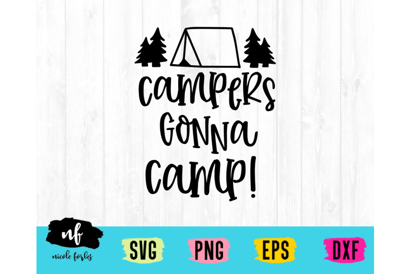 campers-gonna-camp-svg-craft-file