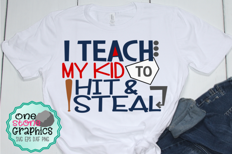 i-teach-my-kid-to-hit-and-steal-svg-baseball-svg-baseball-mom-svg-bas