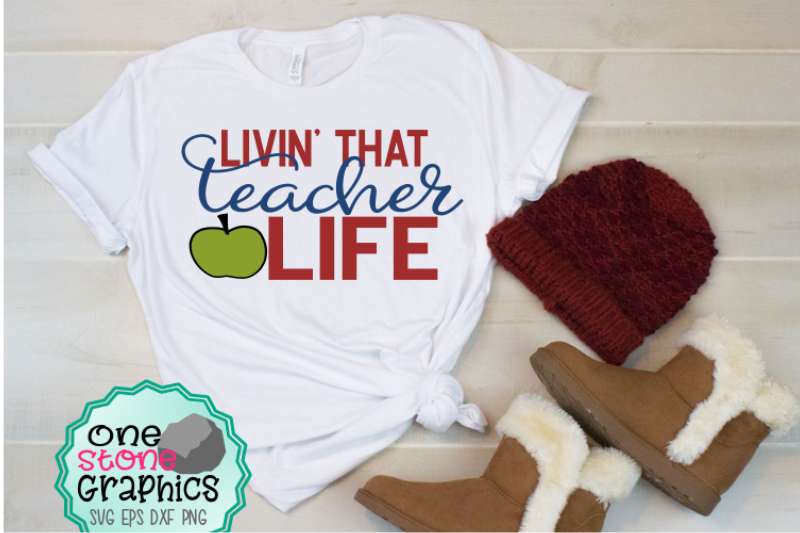 livin-that-teacher-life-svg-teacher-svg-teachers