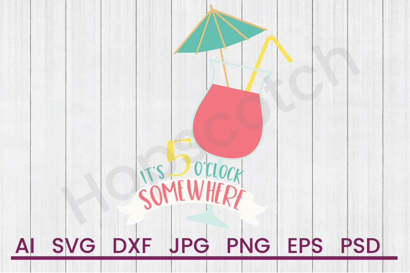 it-039-s-5-o-039-clock-svg-file-dxf-file