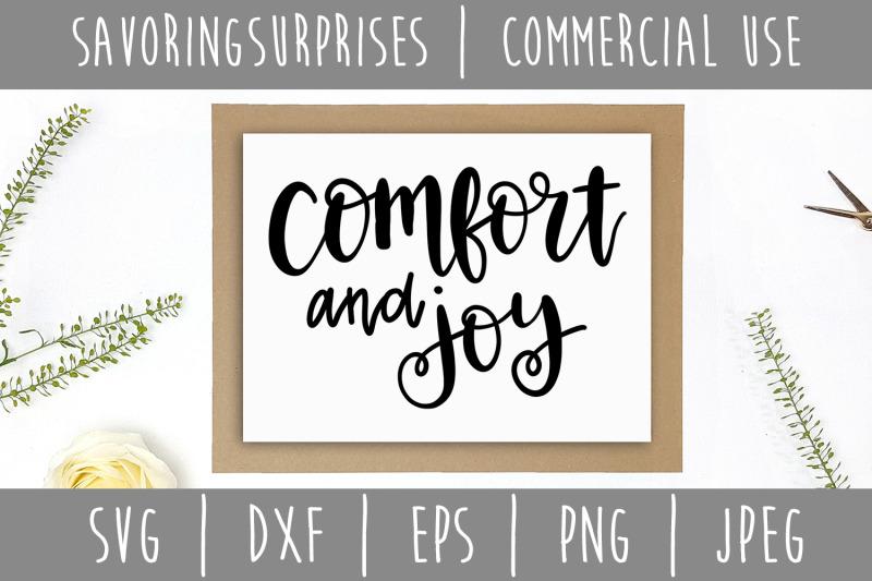 Comfort And Joy Svg Dxf Eps Png Jpeg By Savoringsurprises