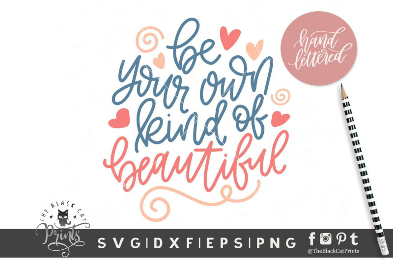 be-your-own-kind-of-beautiful-svg-dxf-eps-png