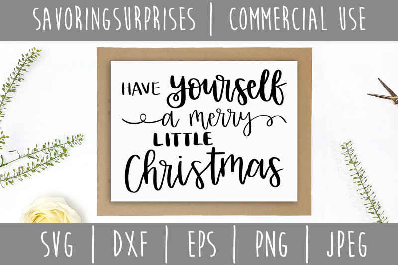 have-yourself-a-merry-little-christmas-svg-dxf-eps-png-jpeg