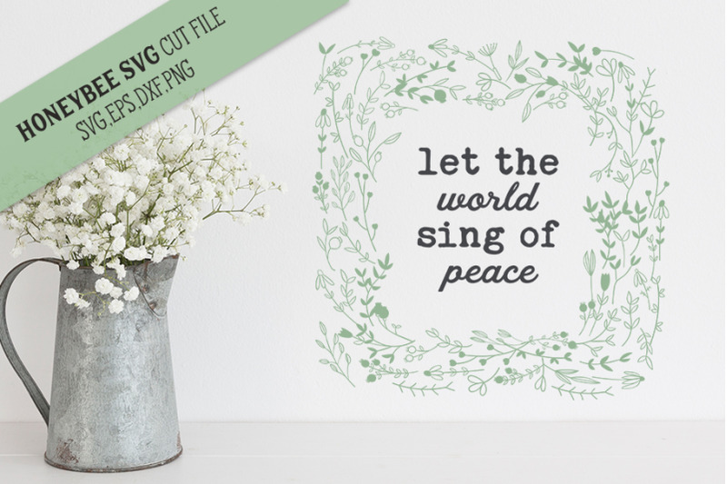 let-the-world-sing-of-peace-svg-cut-file