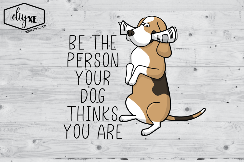 be-the-person-your-dog-thinks-you-are