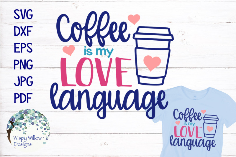 coffee-is-my-love-language-svg