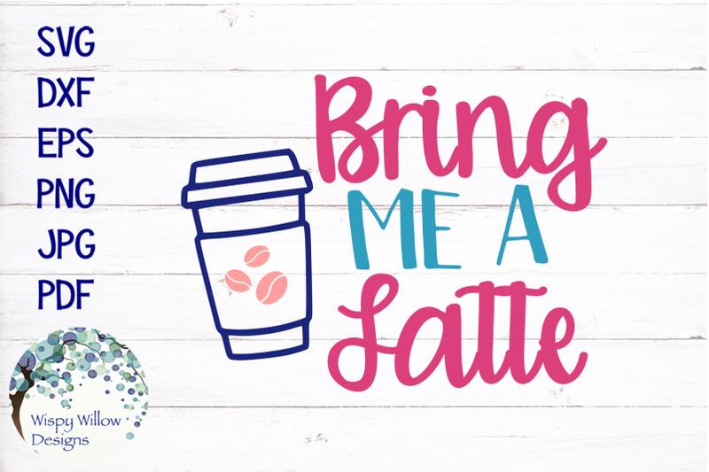 bring-me-a-latte-svg