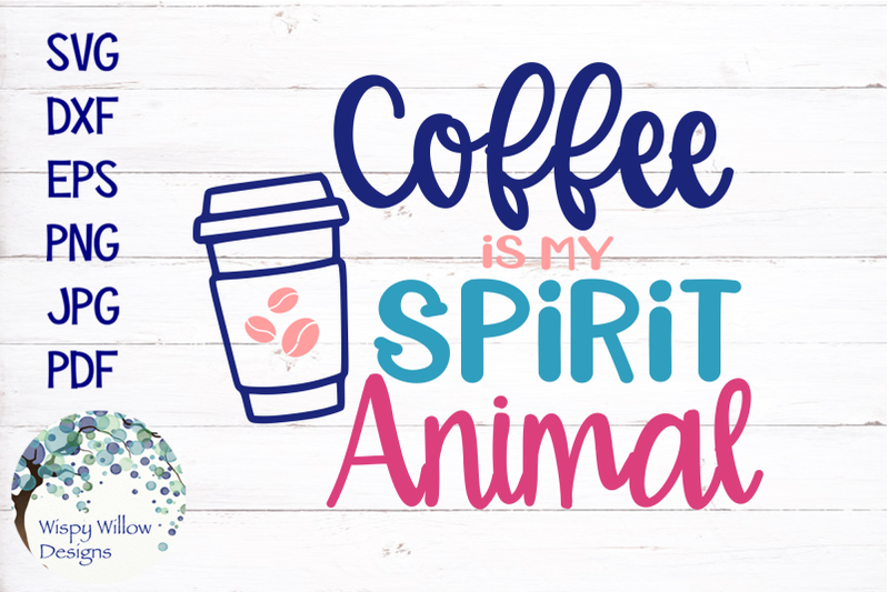 coffee-is-my-spirit-animal-svg