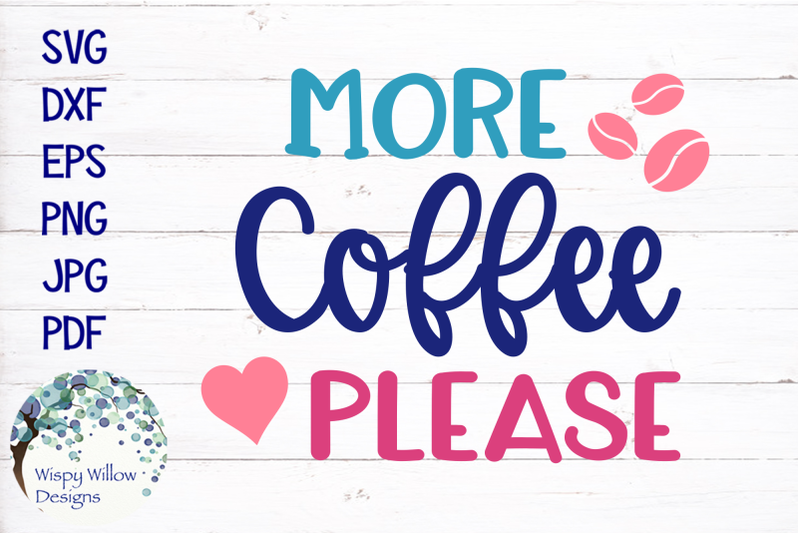 more-coffee-please-svg