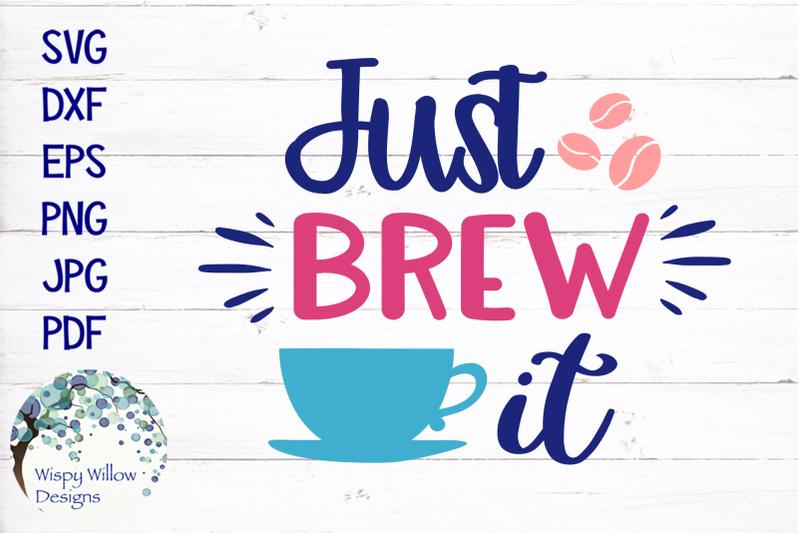 just-brew-it-coffee-svg