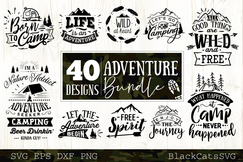 Adventure Svg Bundle 40 Designs Mountains And Camping Svg Bundle