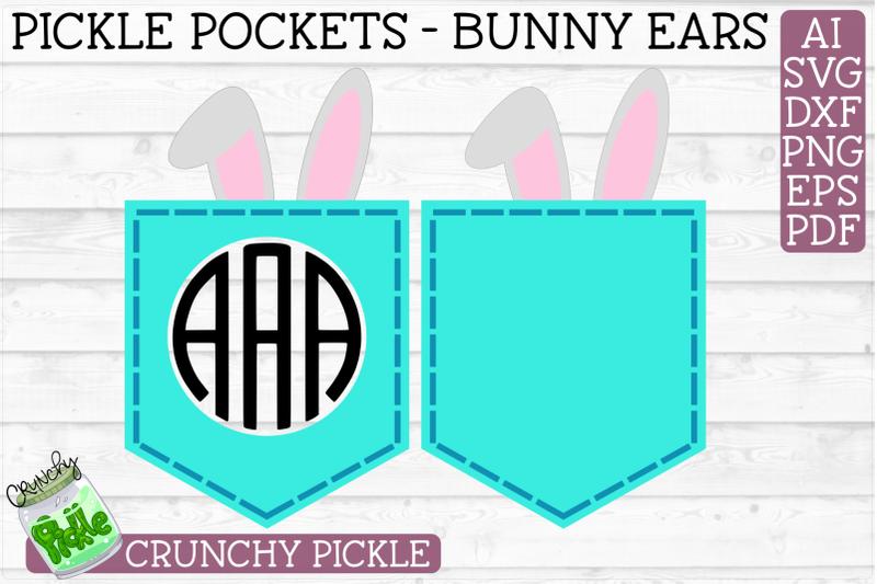 Pickle Pockets Monogram Pocket Bunny Ears Easter Svg File By