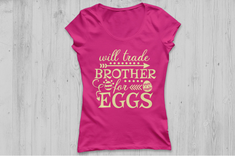 will-trade-brother-for-eggs-svg-easter-svg-easter-eggs-svg